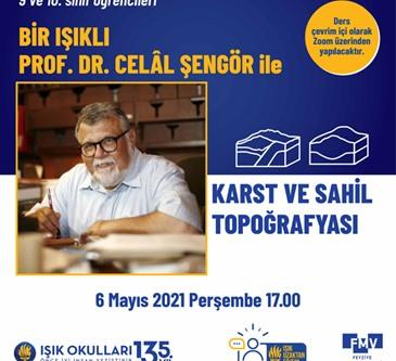 Bir Işıklı Prof. Dr. Celal ŞENGÖR ile Karst ve Sahil Topoğrafyası