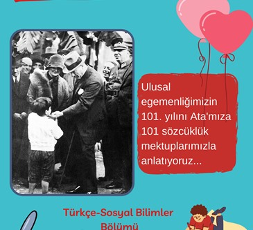 101st Anniversary of Our National Sovereignty