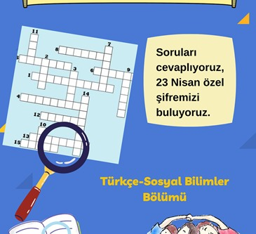 In Turkish lessons, our 5th grade students will answer the questions, do crossword puzzle and they will find the special password for April 23.