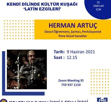 """Kendi Dilinde Kültür Kuşağı """"Latin Ezgileri"""" – Herman Artuç"""